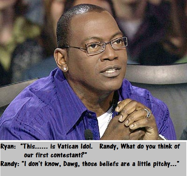 This........is Vatican Idol (Humor)