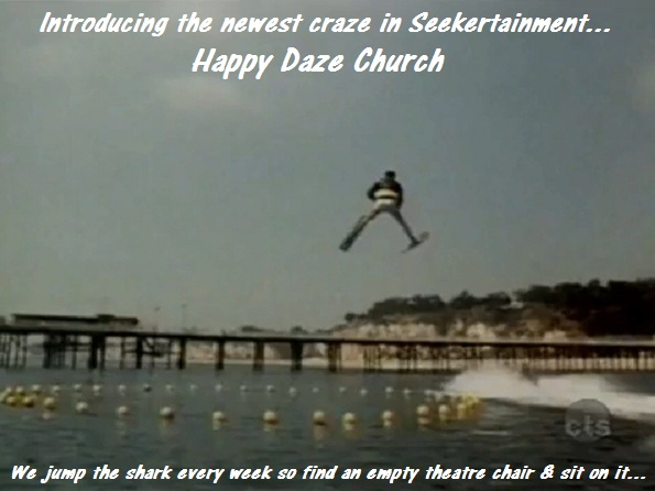 Jump Over to Happy Daze Church (Humor)