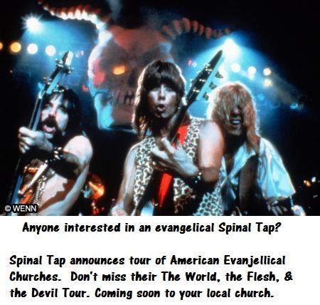Evanjellical Spinal Tap