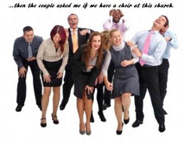Where's the Choir Loft? (Humor)