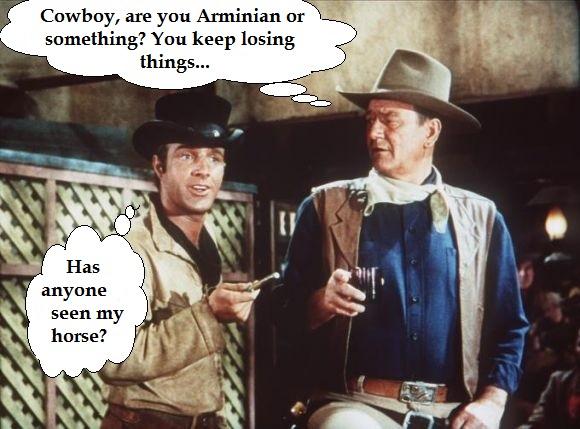 The Arminian Cowboy (Humor)