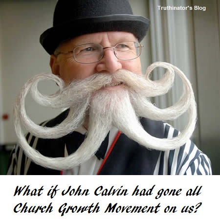 What if John Calvin Had Gone CGM? (Humor)